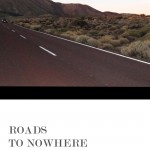 Roads To Nowhere